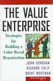 The Value Enterprise: Strategies for Building a Value‑based (Used)