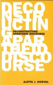 Deconstructing Apartheid Discourse
