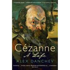 Cézanne: A life, by Alex Danchev (used)