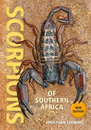 Scorpions of South Africa 2nd Edition by Jonathan Leeming