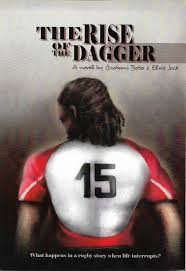The Rise of the Dagger : What Happens in a Rugby Story When Life Interrupts?