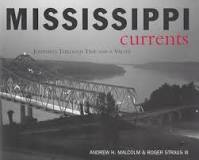 Mississippi Currents: Journeys Through Time and a Valley