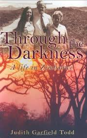 Through the Darkness: A Life in Zimbabwe