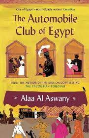 The Automobile Club of Egypt, by Alaa Al Aswany