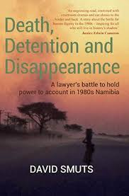 Death , Detention and Disappearance by David Smuts