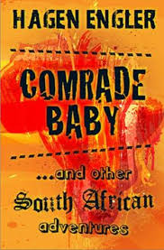 Comrade Baby & Other South African Adventures (With Author's Inscription)