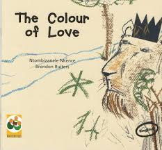 The Colour of Love by Ntombizanele Nkence