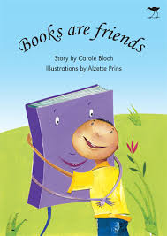 Books Are Friends by Carole Bloch