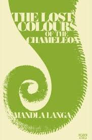 Lost Colours of the Chameleon by Mandla Langa