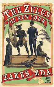 Zulus of New York by Zakes Mda