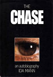 The chase: An autobiography , by Ida Mann (used)