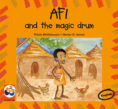 Afi and the magic drum by Thecla Midiohouan,& Hector D. Sonon