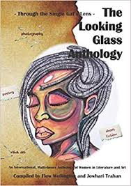 The Looking Glass Anthology vol 1