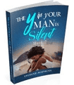 The Y in your man is silent book 2 by Yvonne Maphosa