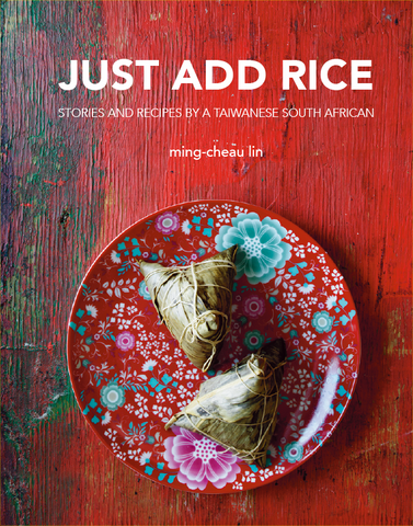 Just Add Rice <br> MING-CHEAU LIN
