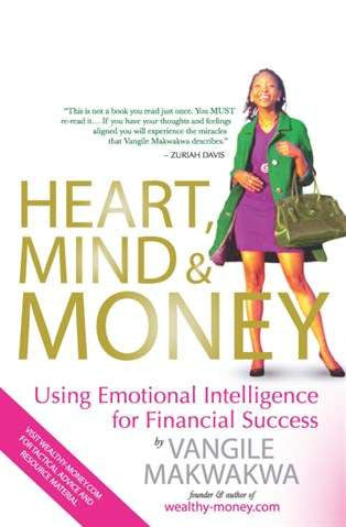 Heart, Mind & Money: Using Emotional Intelligence for Financial Success