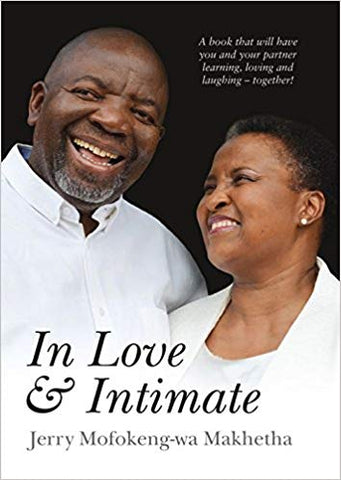 In Love & Intimate Paperback  <br> Jerry Mofokeng-wa Makhetha (Author)