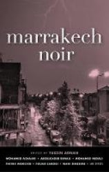 Marrakech Noir edited by Yassin Adnan