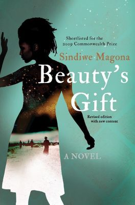 Beauty's Gift (Paperback, Revised Edition)  <br> Sindiwe Magona