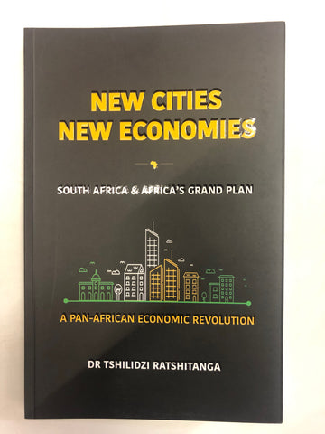 New Cities New Economics Tshilidzi Ratshitanga
