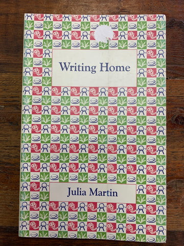 Writing Home (used), by Julia Martin