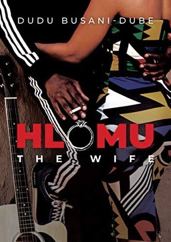 Hlomu the Wife, by Dudu Busani-Dube