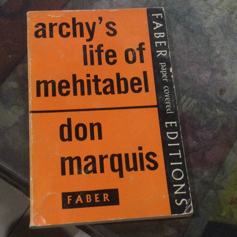 Archy's Life of Mehitabel, by Don Marquis (used)