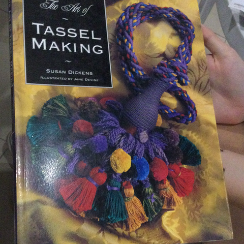 The art of tassel making, by Susan Dickens (used)