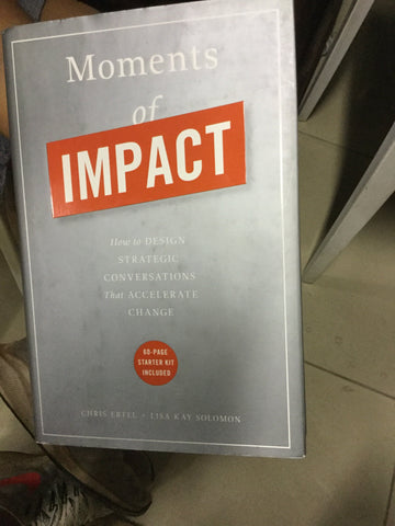 Moments of Impact, by Chris Ertel & Lisa Kay Solomon (used)
