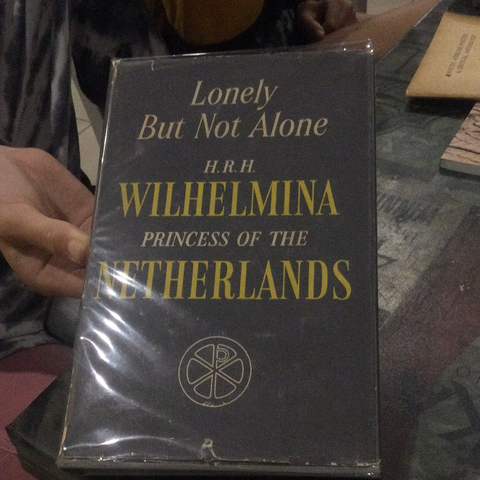 Lonely but Not Alone, by Her Royal Highness Princess Wilhelmina of the Netherlands (used)