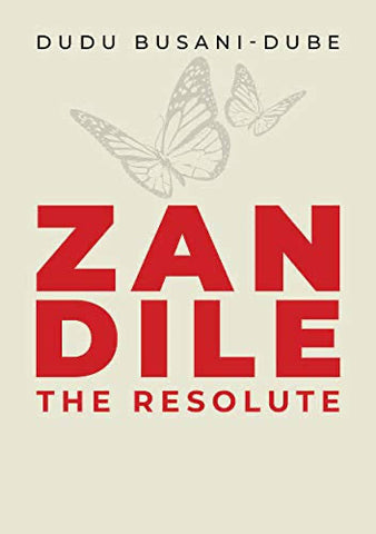 Zandile, the Resolute, by Dudu Busani-Dube