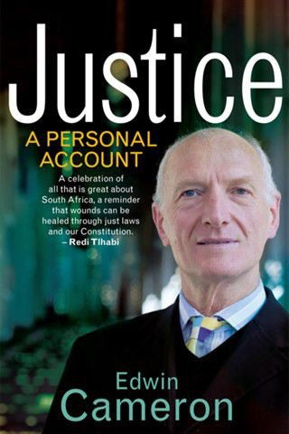 Justice: A personal account <br> by Edwin Cameron