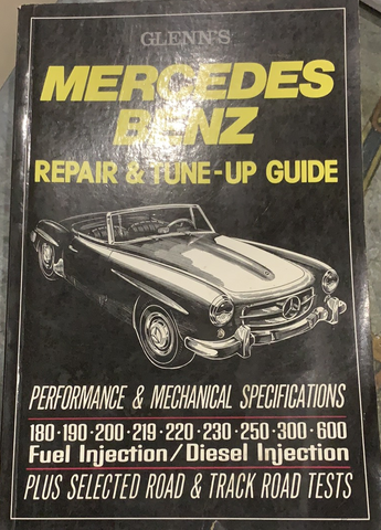 Glenn's Mercedes Benz Repair and Tune-Up Guide
