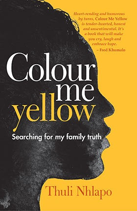 Colour Me Yellow by Thuli Nhlapo