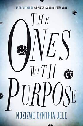 The Ones With Purpose<by> by Nozizwe Cynthia Jele