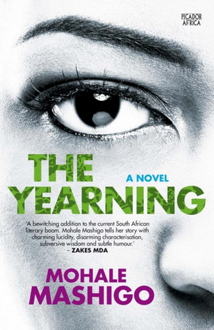 The Yearning <br> by Mohale Mashigo