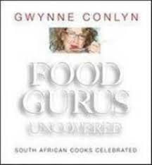 Food Gurus Uncovered: South African Cooks Celebrated (Used)