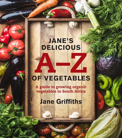 Jane's Delicious A-Z of Vegetables <br> by Jane Griffiths