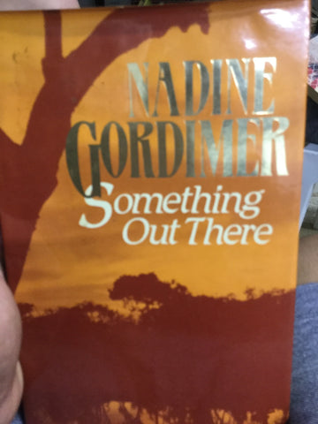 Something out there, by Nadine Gordimer