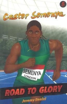 Road to Glory 5: Caster Semenya