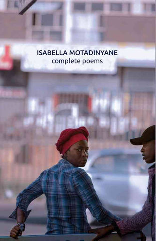 Complete Poems<br>by Isabella Motadinyane