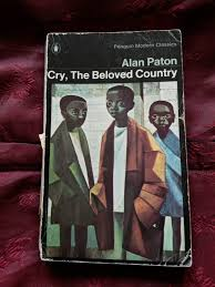 Cry, the Beloved Country, by Alan Paton  (Used)