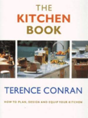 The Terence Conran's Kitchen Book : How to Plan, Design and Equip Your Kitchen (used)