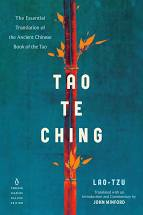 Tao Te Ching: The Essential Translation of the Ancient Chinese Book of the Tao by Lao Tzu