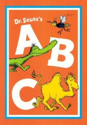 Dr. Seuss' A B C by Dr. Seuss