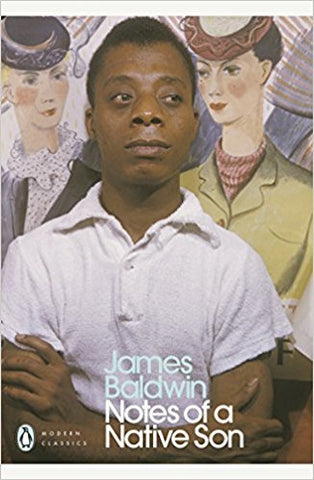 Notes of a Native Son <br> by James Baldwin