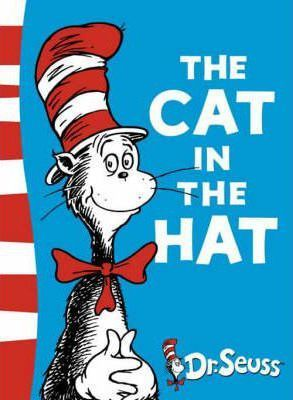 The Cat in the Hat <br> Dr Seuss