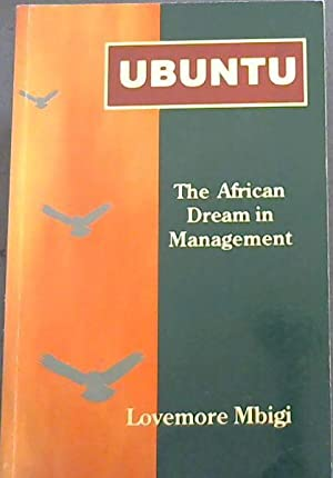 Ubuntu: The African dream in management, by Mbigi Lovemore