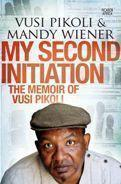 LC: My Second Initiation: The memoir & biography of Vusi Pikoli