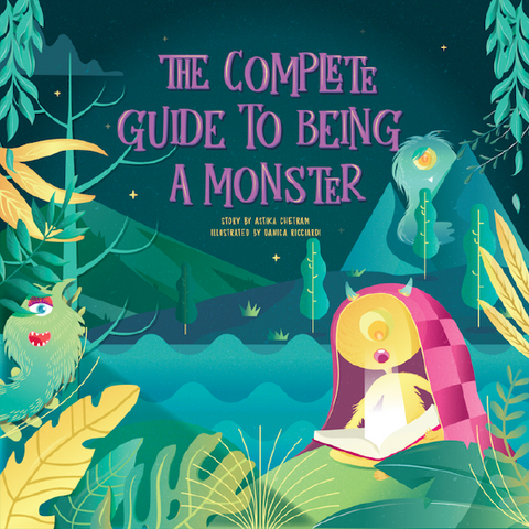 The Complete Guide to Being a Monster